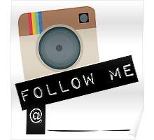 Instagram Follow Me Poster