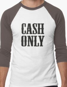 Cash Only Men's Baseball ¾ T-Shirt
