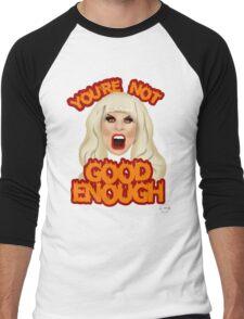 "Katya Zamolodchikova ""You're Not Good Enough"" Men's Baseball ¾ T-Shirt"