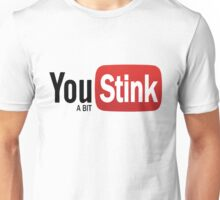 Funny Gym - Logo Spoofs -  Youtube - You Stink Unisex T-Shirt