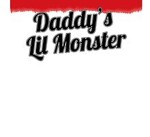 Daddys Lil Monster by Greenbaby