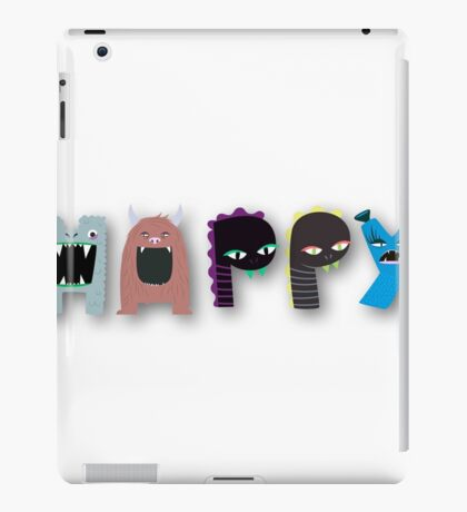 Monster happy,monster letters,monster,happy,fun,upbeat,modern,trendy,typography.cool text iPad Case/Skin