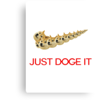 Just Doge It Canvas Print