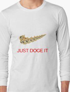 Just Doge It Long Sleeve T-Shirt