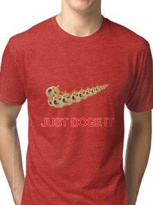 Just Doge It Tri-blend T-Shirt