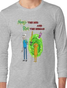 Morty the dog and Rick the human Long Sleeve T-Shirt