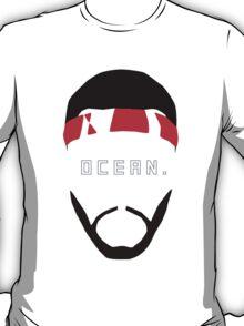 That dude named Ocean. T-Shirt