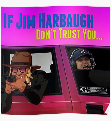 Harbaugh/Future Poster