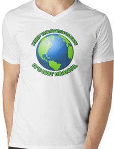 Keep the earth clean, it's not uranus Mens V-Neck T-Shirt
