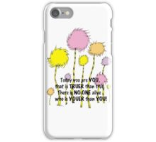 Dr Seuss Today you are You iPhone Case/Skin