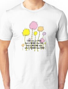 Dr Seuss Today you are You Unisex T-Shirt