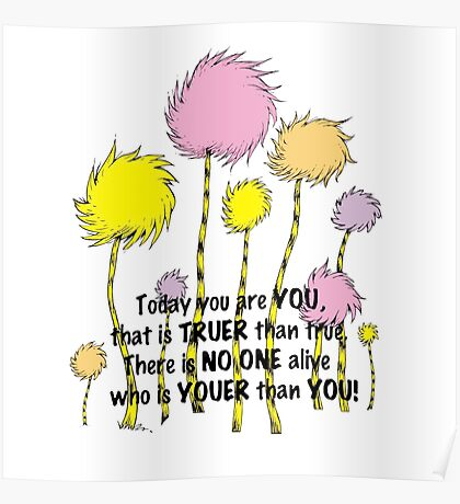 Dr Seuss Today you are You Poster