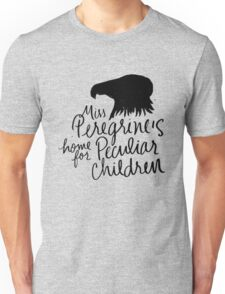 Miss Peregrine's Home for Peculiar Children Quote Unisex T-Shirt