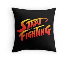 Start Fighting Throw Pillow