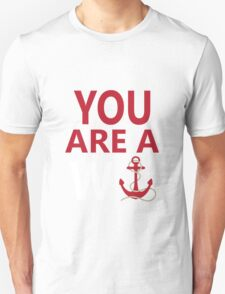 You Are A Wanker Vintage Anchor Nautical Nantucket  Unisex T-Shirt