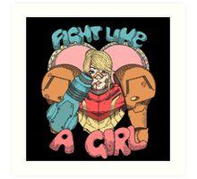 Fight Like A Girl - Samus Aran (Metroit) Art Print