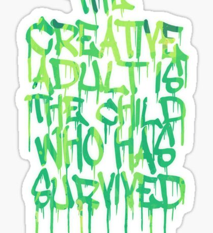 Graffiti Tag Typography! The Creative Adult is the Child Who Has Survived  Sticker