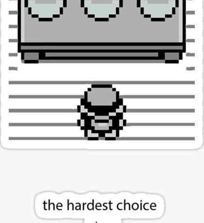 Choose one Sticker