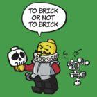 To brick or not to brick by eskimoeffect