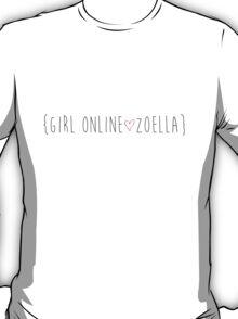 Girl Online / Zoella! T-Shirt