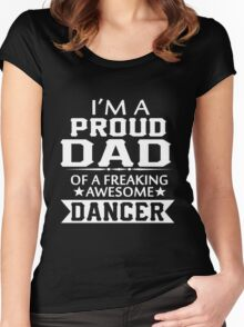 Daddy - Proud Dad Of A Dancer Women's Fitted Scoop T-Shirt