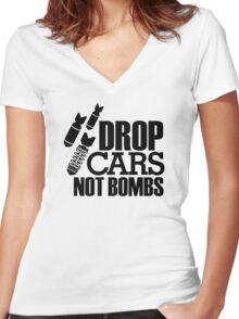 Drop Cars Not Bombs (6) Women's Fitted V-Neck T-Shirt
