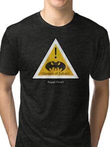 Repel First!! Tri-blend T-Shirt