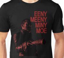 Eeny Meeny... Unisex T-Shirt