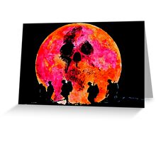 Death under a blood moon Greeting Card