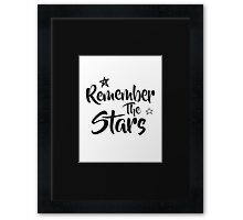 Remember The Stars Framed Print