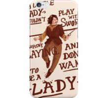 Gimme swords, not Ladys iPhone Case/Skin