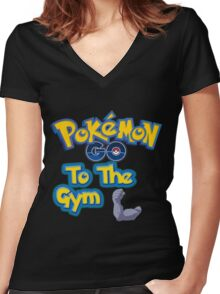 Pokemon Go to the Gym! Women's Fitted V-Neck T-Shirt