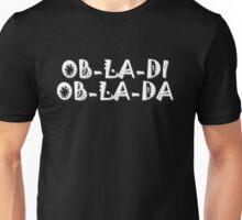 The Beatles Ob La Di Ob La Da Music Quotes Lennon McCartney Starr Harrison White Unisex T-Shirt