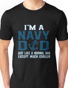 Daddy - I'm A Navy Dad Unisex T-Shirt