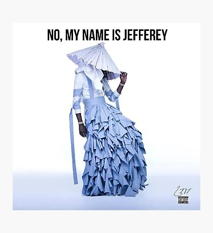 No, My Name is Jefferey Photographic Print