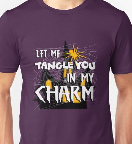 Let Me Tangle You In My Charm Halloween Party Design Unisex T-Shirt