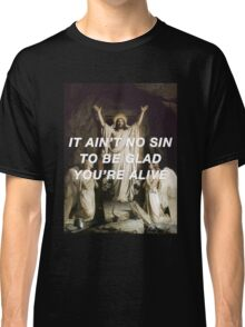 Christ Had a Notion Deep Inside Classic T-Shirt