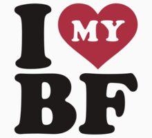 I love my BF boyfriend by Designzz