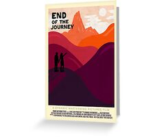 End Of The Journey Greeting Card