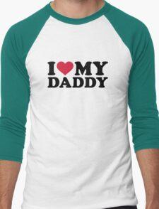 I love my daddy Men's Baseball ¾ T-Shirt