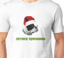 Father Squishmas Unisex T-Shirt