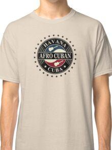 Havana afro cuban cuba Classic T-Shirt