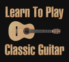 Learn to play classic guitar Kids Tee