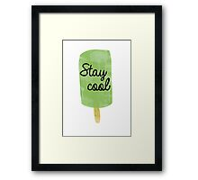 Stay cool Framed Print