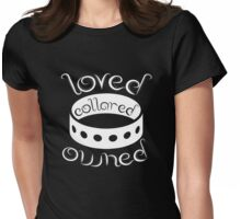 BDSM Loved Collared Owned T-shirt Womens Fitted T-Shirt