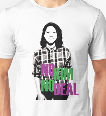 No Kim No Deal Unisex T-Shirt