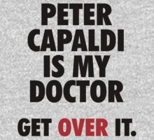 Peter Capaldi is my Doctor by ScottW93