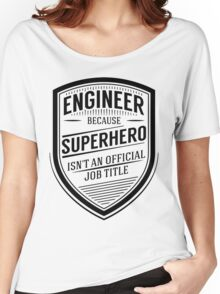 Engineer - Superhero Long Sleeve Shirts Women's Relaxed Fit T-Shirt