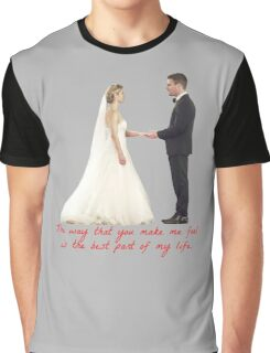 Olicity Wedding - The Way That You Make Me Feel Is The Best Part Of My Life Graphic T-Shirt