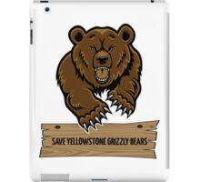 Save Yellowstone Grizzly Bears iPad Case/Skin